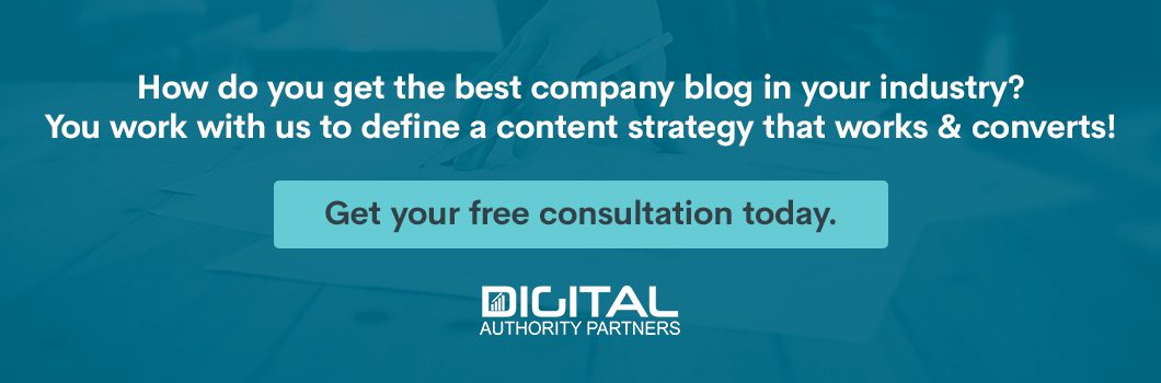 How do you get the best company blog in your industry? You work with us to define a content strategy that works and converts! Get your free consultation today.