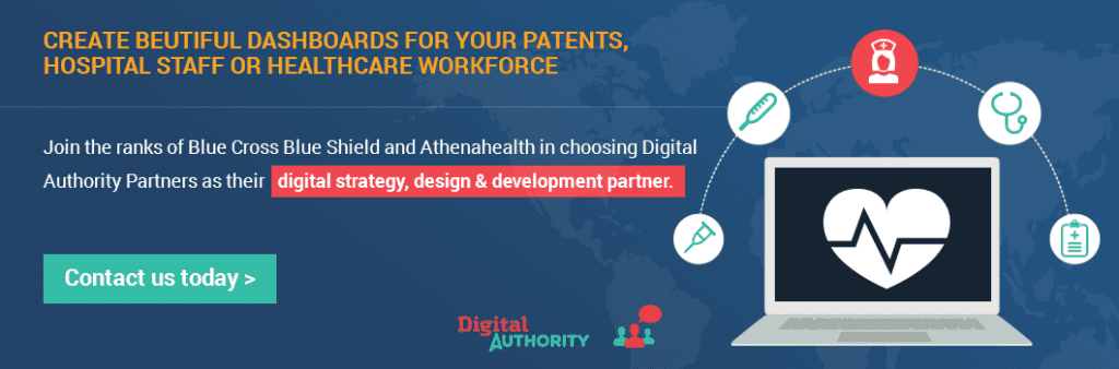 Create beautiful dashboards for your patients, hospital staff, or healthcare workforce. Join the ranks of Blue Cross Blue Shield and Athenahealth in choosing Digital Authority Partners as their digital strategy, design, and development partner. Contact us today.