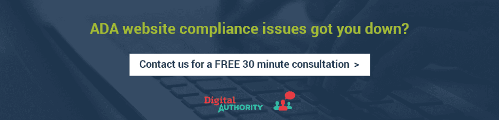 ADA compliance issues got you down? Contact us for a FREE 30 minute consultation.