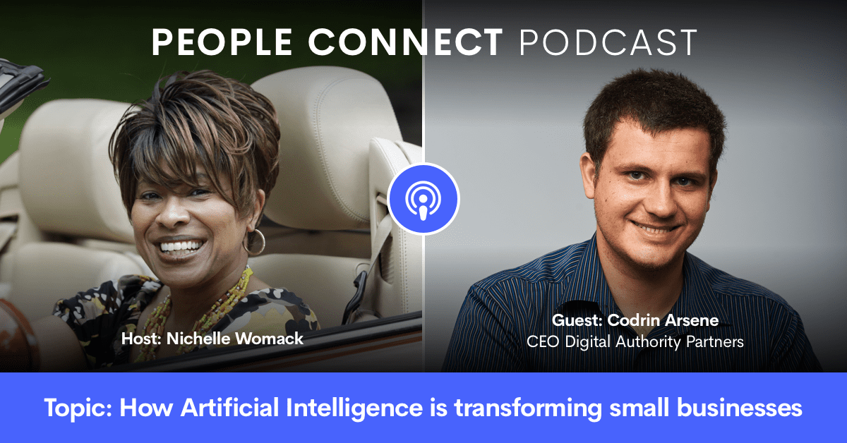 DAP CEO Codrin Arsene next to Nichelle Womack of the People Connect podcast