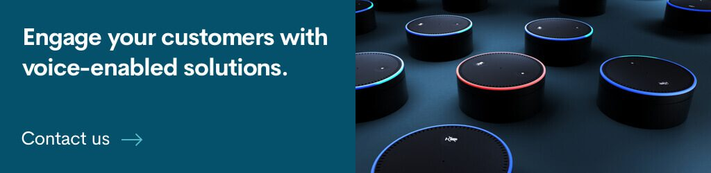 Engage your customers with voice-enabled solutions