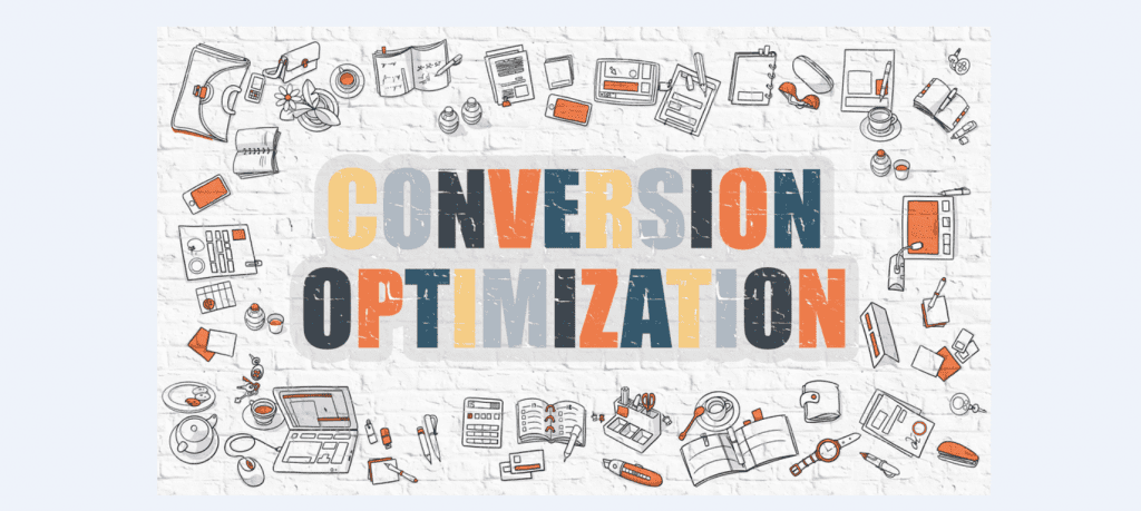 "Graphic with the words ""Conversion Optimization"" on it"